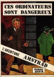 cover of the book Ces ordinateurs sont dangereux by François Quentin
