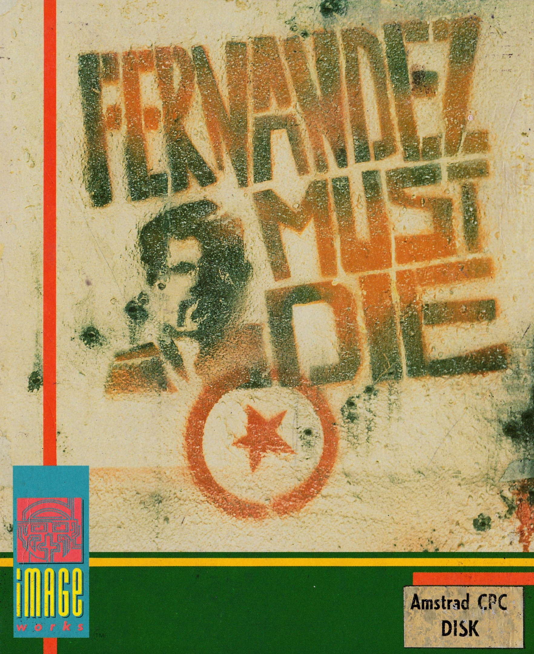 cover of the Amstrad CPC game Fernandez Must Die  by GameBase CPC