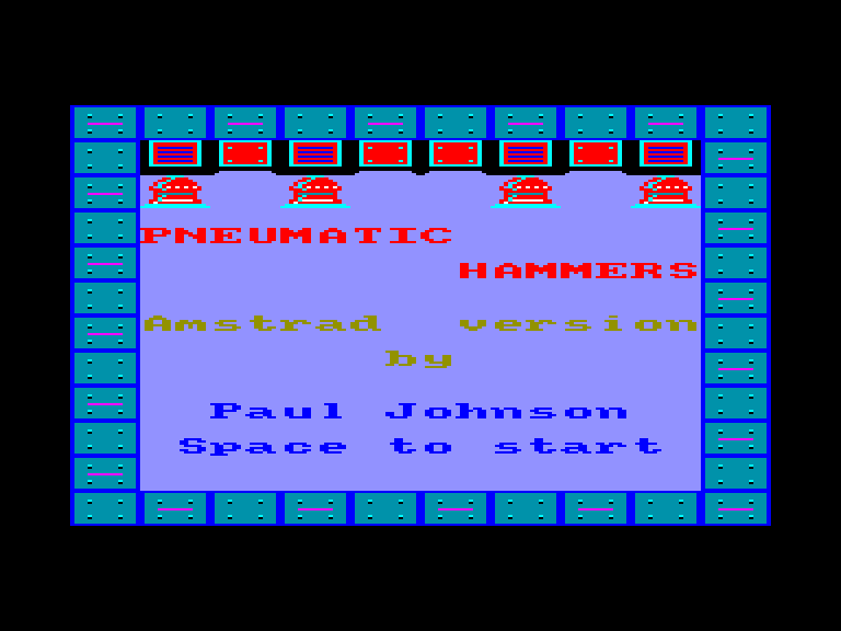 screenshot of the Amstrad CPC game Pneumatic Hammers by GameBase CPC