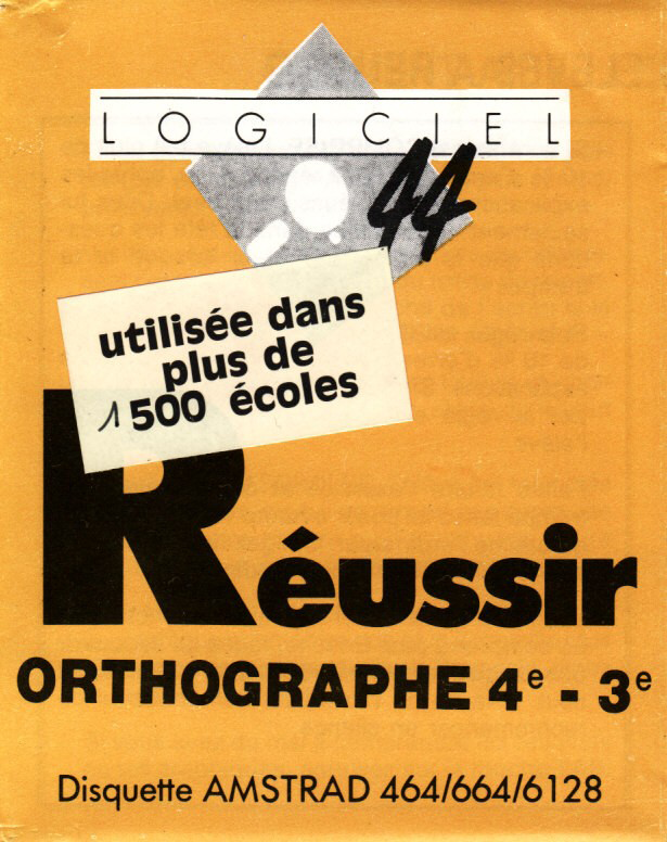 cover of the Amstrad CPC game Reussir Orthographe 4e - 3e  by GameBase CPC