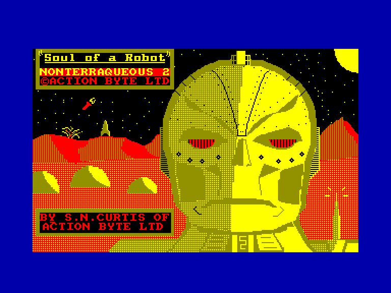 screenshot of the Amstrad CPC game Soul of a robot / nonterraqueous 2 by GameBase CPC